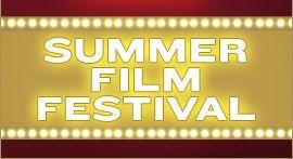 Summer Film Festival!