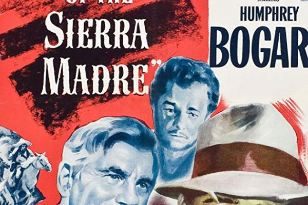 Treasure of the Sierra  Madre - Dinner and a Classic